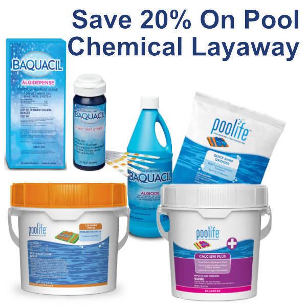 Layaway - Save on  2022 Pool Chemicals